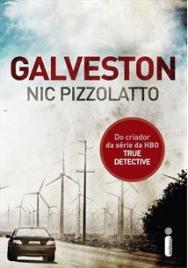 Galveston (Nic Pizzolatto)